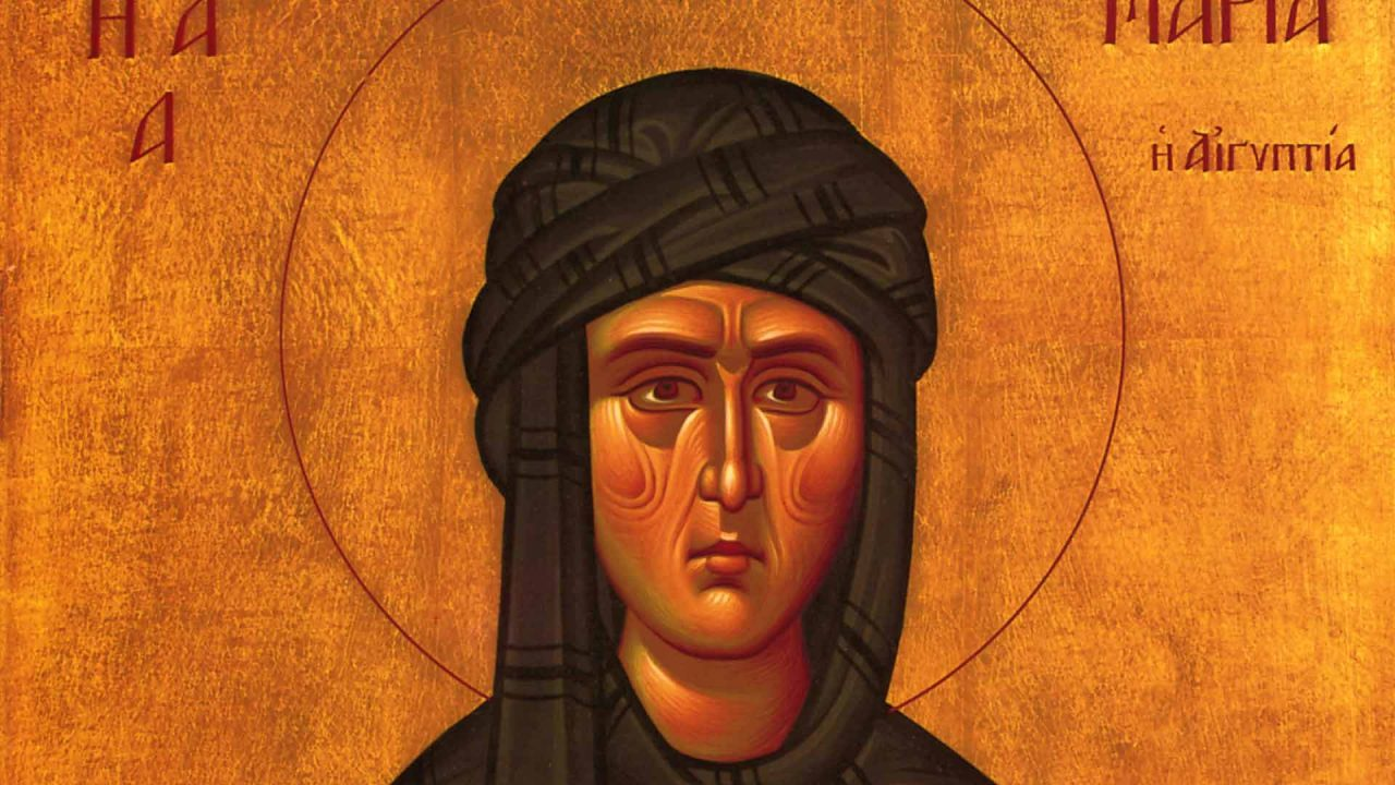 Οσία Μαρία Αιγυπτία, το πρότυπο της μετάνοιας - Κείμενα - Θεολογία - Απαρχή